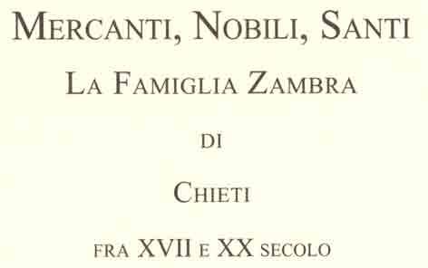 Mercanti Nobili Santi, la famiglia Zambra